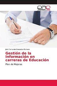 Gestión de la Información en carreras de Educación