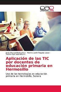 Aplicación de las TIC por docentes de educación primaria en
