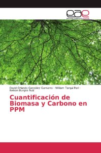 Cuantificación de Biomasa y Carbono en PPM