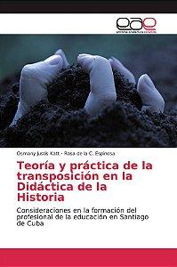 Teoría y práctica de la transposición en la Didáctica de la