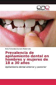 Prevalencia de apiñamiento dental en hombres y mujeres de 18