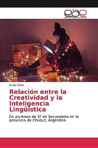 Relación entre la Creatividad y la Inteligencia Lingüística