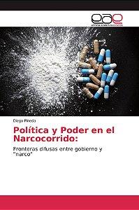Política y Poder en el Narcocorrido: