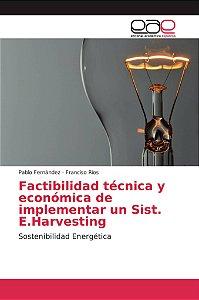Factibilidad técnica y económica de implementar un Sist. E.H