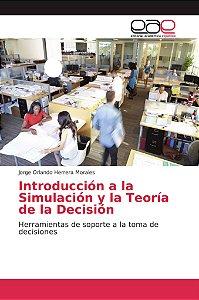 Introducción a la Simulación y la Teoría de la Decisión
