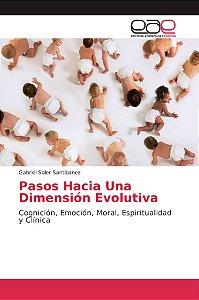 Pasos Hacia Una Dimensión Evolutiva