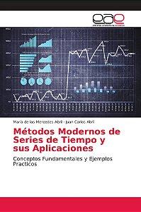 Métodos Modernos de Series de Tiempo y sus Aplicaciones
