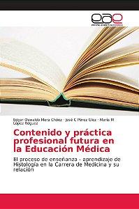 Contenido y práctica profesional futura en la Educación Médi