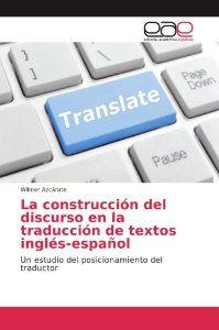 La construcción del discurso en la traducción de textos ingl