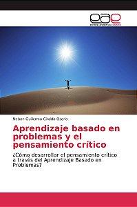 Aprendizaje basado en problemas y el pensamiento crítico