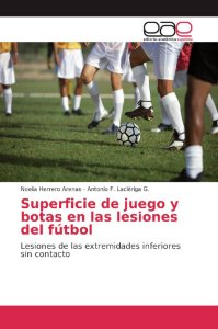 Superficie de juego y botas en las lesiones del fútbol