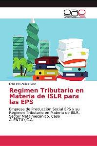 Regimen Tributario en Materia de ISLR para las EPS