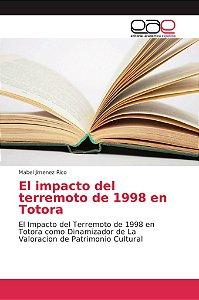 El impacto del terremoto de 1998 en Totora