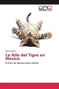 La Rifa del Tigre en Mexico