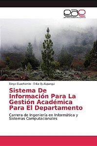 Sistema De Información Para La Gestión Académica Para El Dep