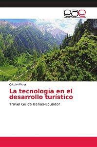 La tecnología en el desarrollo turístico