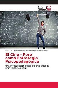 El Cine - Foro como Estrategia Psicopedagógica