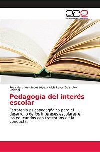 Pedagogía del interés escolar
