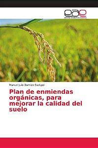 Plan de enmiendas orgánicas, para mejorar la calidad del sue