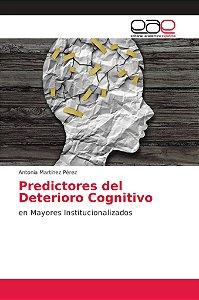 Predictores del Deterioro Cognitivo