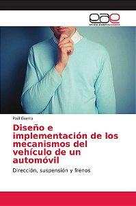 Diseño e implementación de los mecanismos del vehículo de un