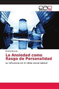 La Ansiedad como Rasgo de Personalidad