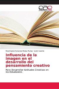 Influencia de la imagen en el desarrollo del pensamiento cre