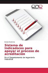 Sistema de Indicadores para apoyar el proceso de acreditació