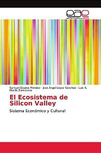 El Ecosistema de Silicon Valley