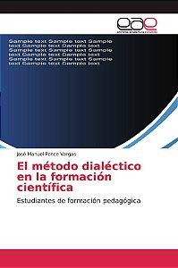El método dialéctico en la formación científica