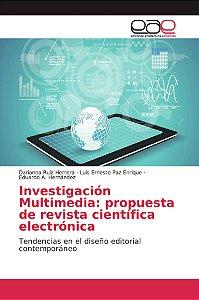 Investigación Multimedia: propuesta de revista científica el