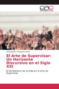El Arte de Supervisar: Un Horizonte Discursivo en el Siglo X