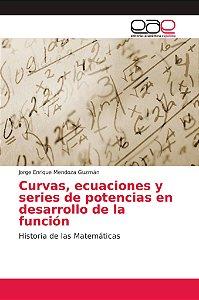 Curvas, ecuaciones y series de potencias en desarrollo de la