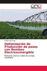Optimización de Producción de pozos con Bombeo Electrosumerg