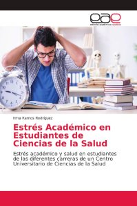 Estrés Académico en Estudiantes de Ciencias de la Salud