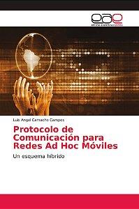 Protocolo de Comunicación para Redes Ad Hoc Móviles