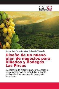 Diseño de un nuevo plan de negocios para Viñedos y Bodegas L