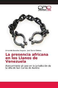 La presencia africana en los Llanos de Venezuela