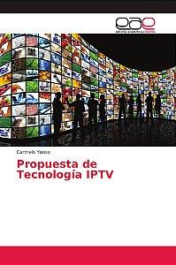 Propuesta de Tecnología IPTV