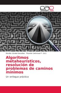 Algoritmos metaheurísticos, resolución de problemas de camin