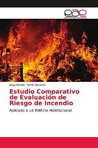 Estudio Comparativo de Evaluación de Riesgo de Incendio