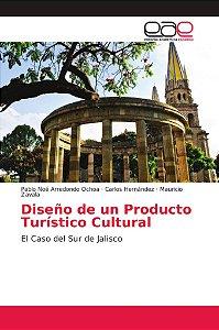 Diseño de un Producto Turístico Cultural