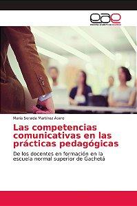 Las competencias comunicativas en las prácticas pedagógicas