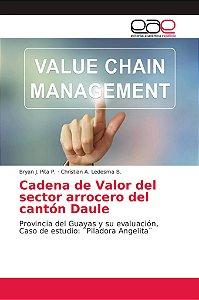 Cadena de Valor del sector arrocero del cantón Daule