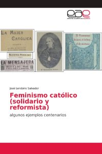 Feminismo católico (solidario y reformista)
