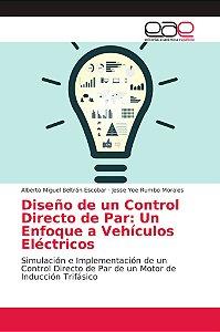 Diseño de un Control Directo de Par: Un Enfoque a Vehículos