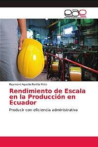 Rendimiento de Escala en la Producción en Ecuador