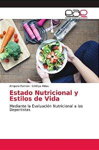 Estado Nutricional y Estilos de Vida