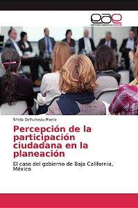 Percepción de la participación ciudadana en la planeación