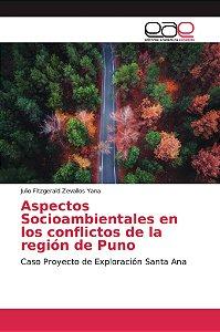 Aspectos Socioambientales en los conflictos de la región de